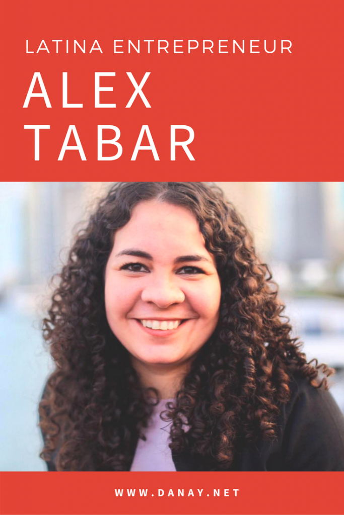 Latina Entrepreneur - Alex Tabar on Pinterest
