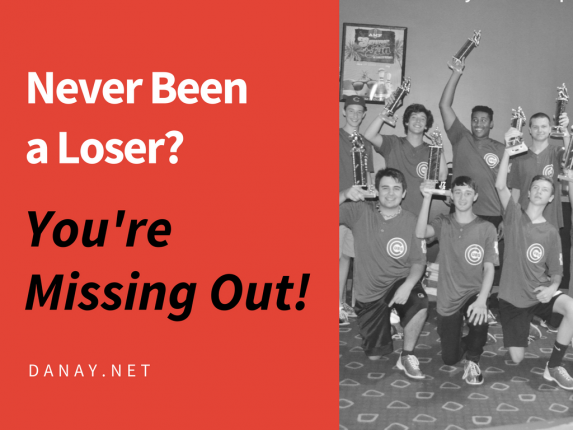 Blog - Never Been a Loser? You're missing out!