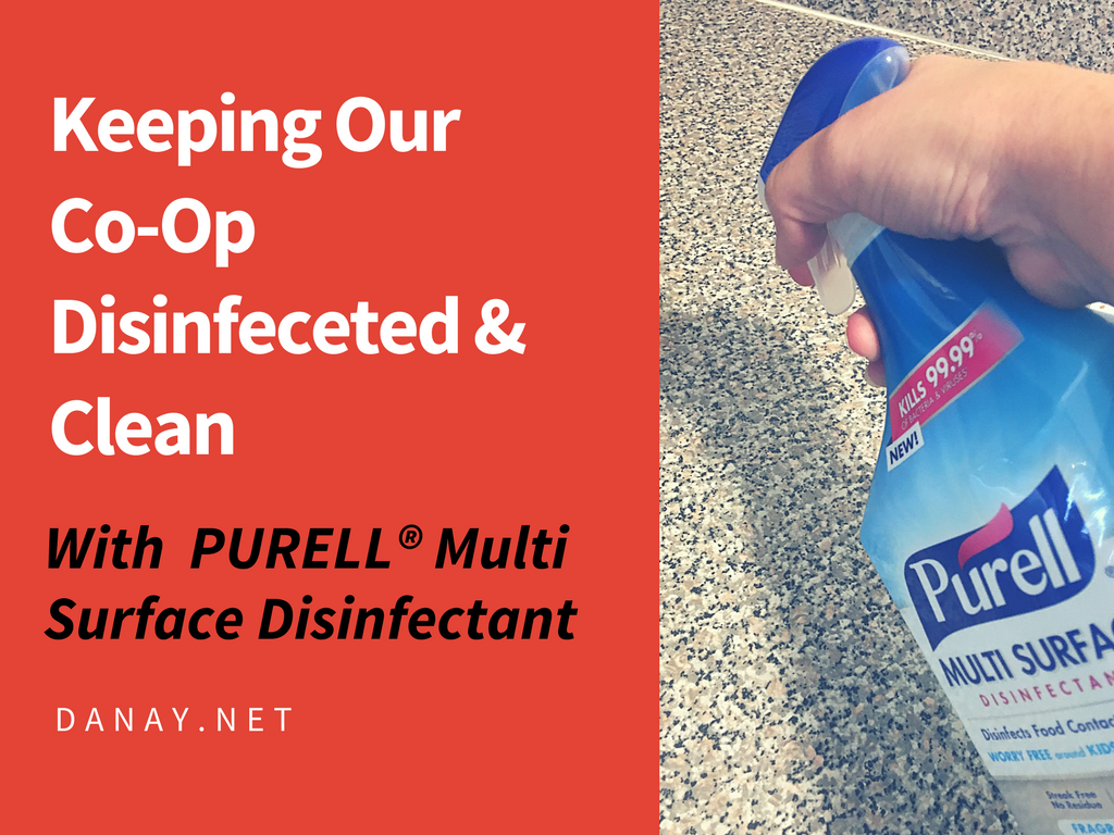 Keeping Our Co-Op Disinfected & Clean With  PURELL® Multi Surface Disinfectant