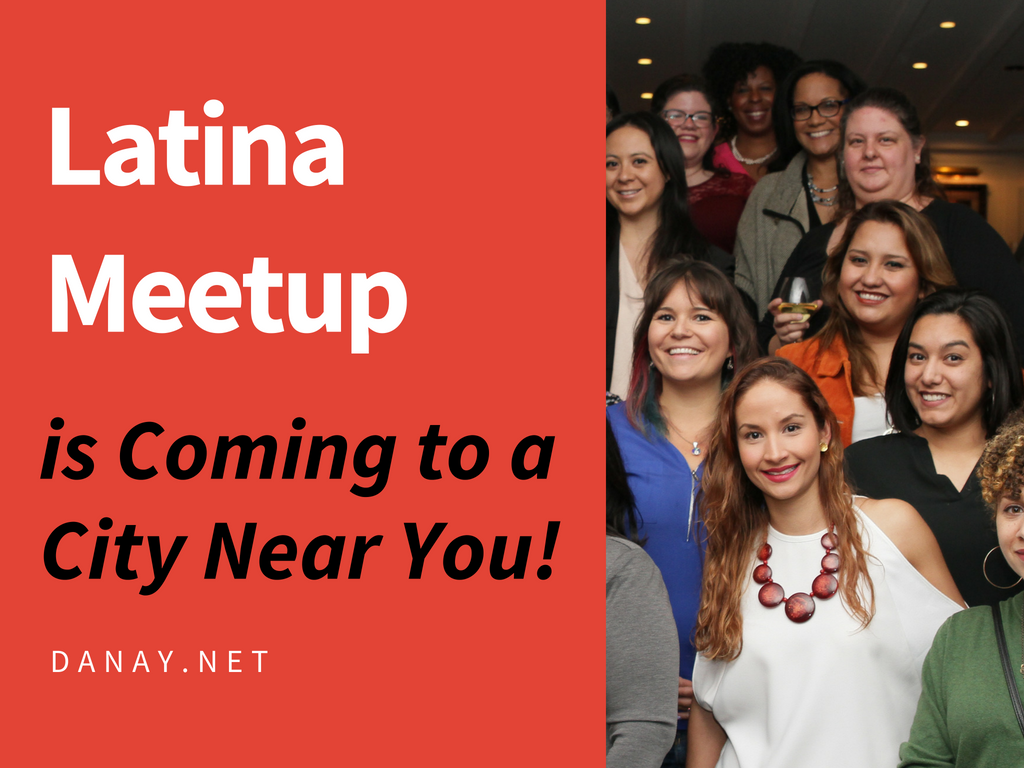 Latina Meetups are Coming to a City Near You!