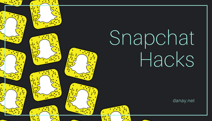 Snapchat Hacks