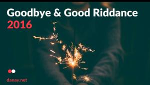 Goodbye and Good Riddance 2016