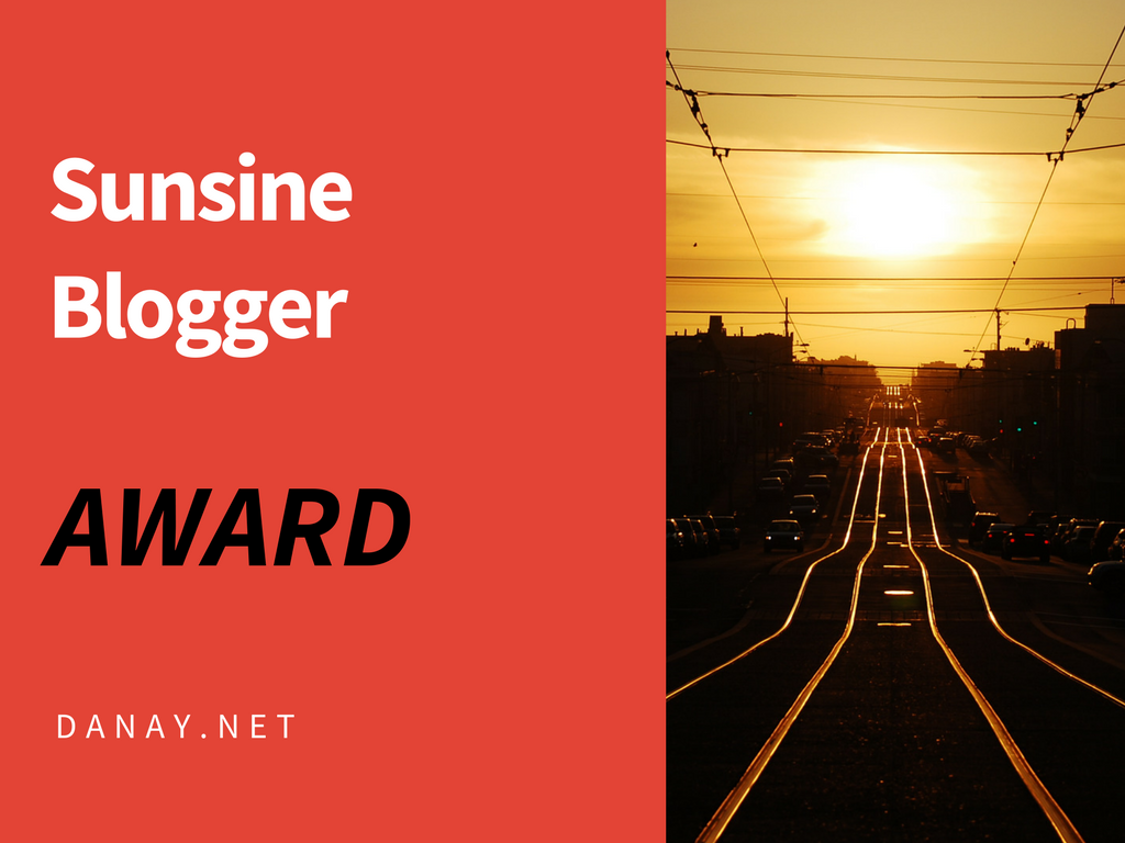 Sunshine Blogger Award - Danay