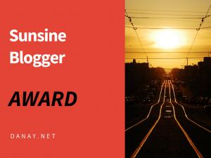 Sunshine Blogger Award - Danay