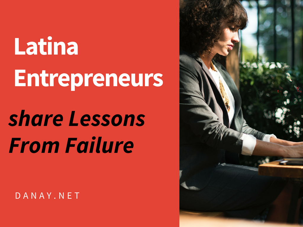 Latina Entrepreneurs Share Lessons from Failure