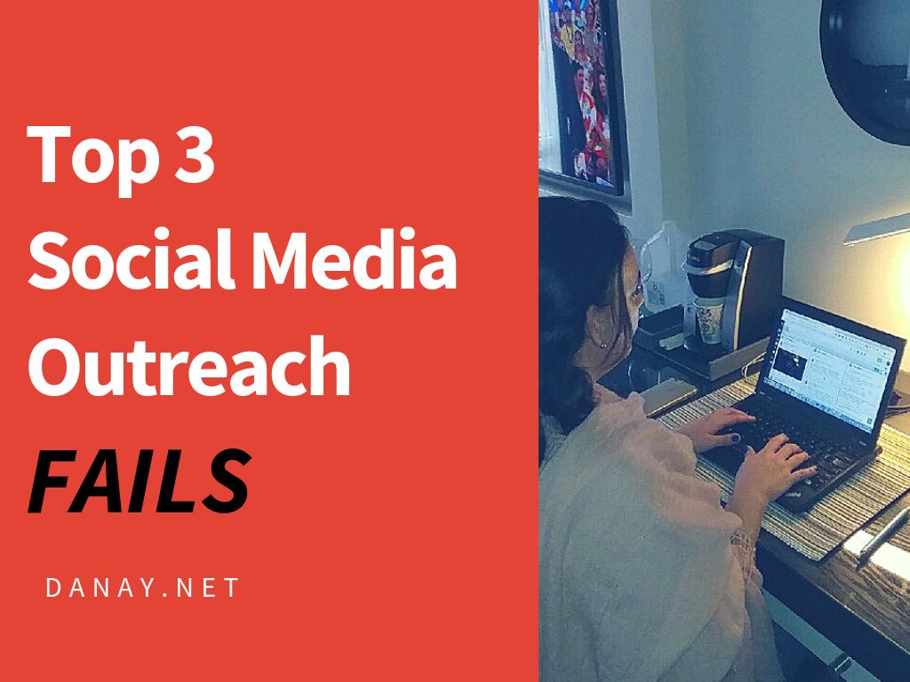 Top 3 Social Media Outreach Fails