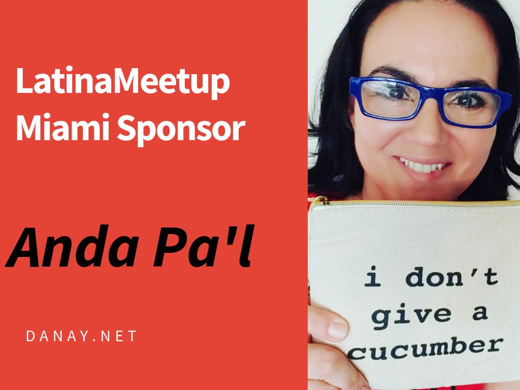 LatinaMeetup Sponsor Anda Pa'l