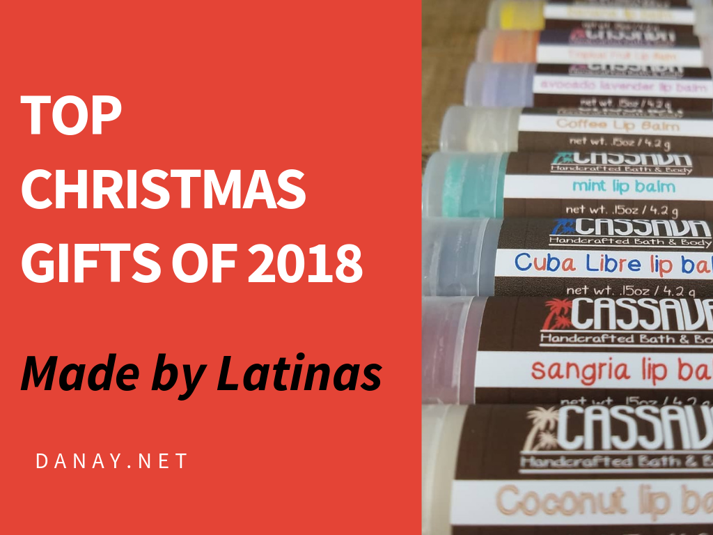 Top Christmas Gifts of 2018 Made by Latinas