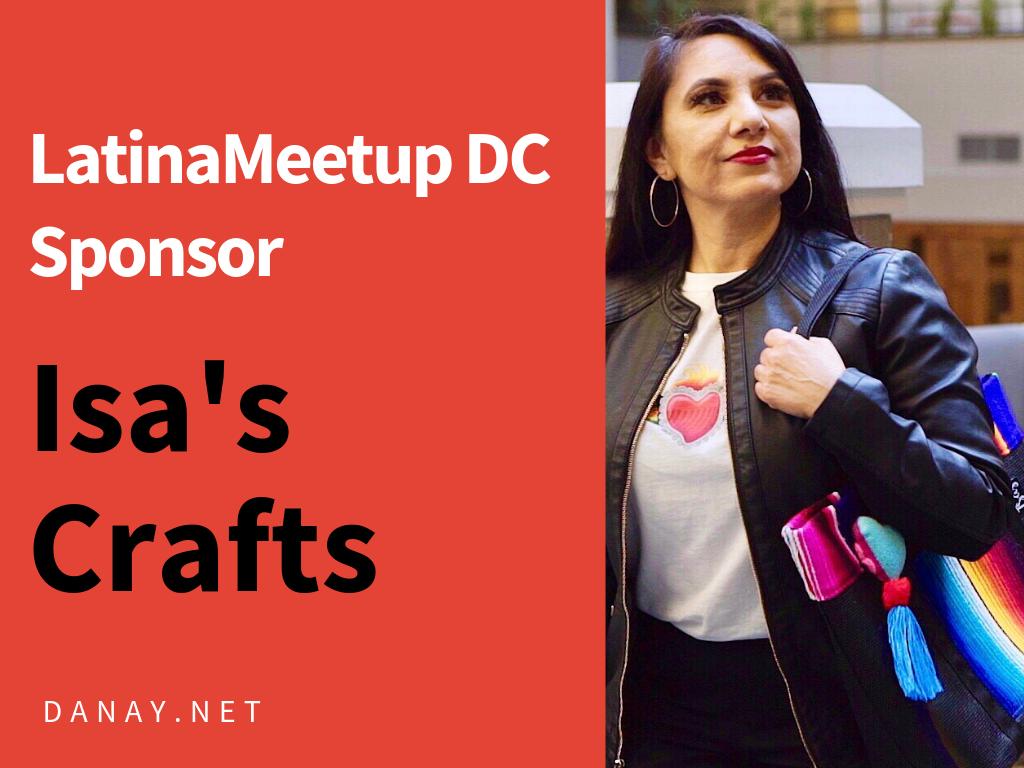 LatinaMeetup DC Sponsor: Isa's Crafts